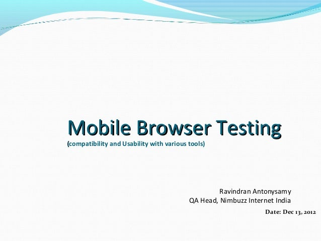 Mobile Browser Testing(compatibility and Usability with various tools)                                                   R...