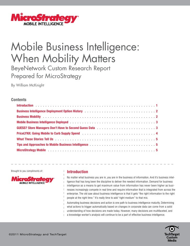 Mobile Business Intelligence: When Mobility Matters BeyeNetwork Custom Research Report Prepared for MicroStrategy By Willi...