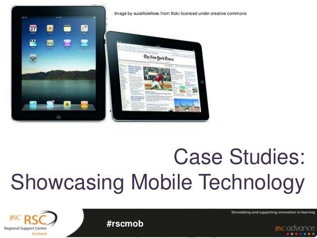 Mobile Case Studies