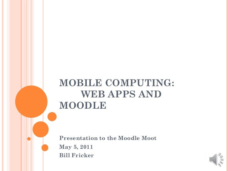 Mobile computing moodle moot w audio