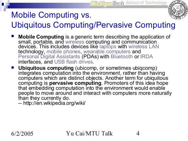 Ubiquitous Computing Applications Ubiquitous Computing/pervasive