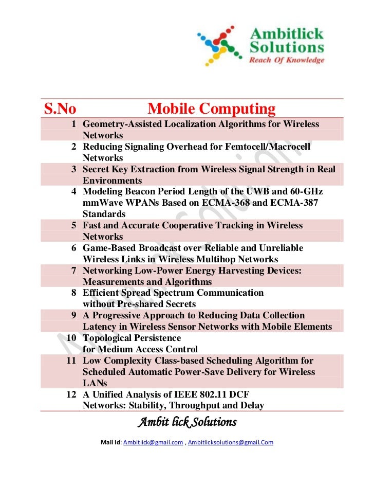 S.No                    Mobile Computing   1 Geometry-Assisted Localization Algorithms for Wireless     Networks   2 Reduc...