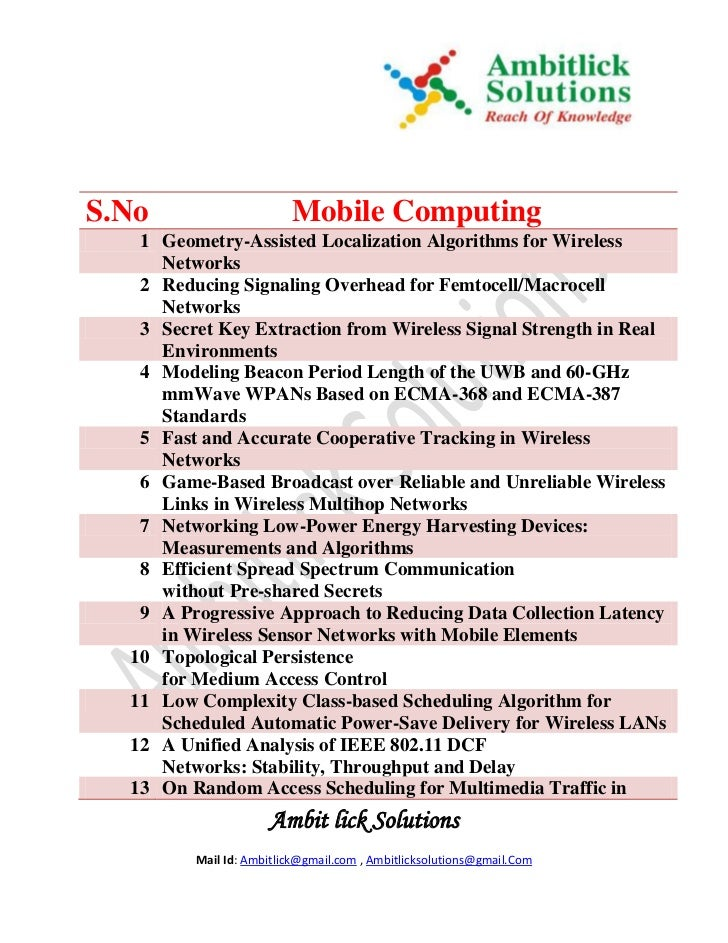 S.No                     Mobile Computing   1 Geometry-Assisted Localization Algorithms for Wireless     Networks   2 Redu...