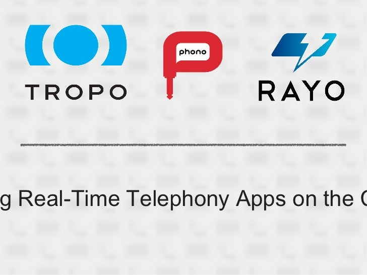<ul>Building Real-Time Telephony Apps on the Cloud </ul>