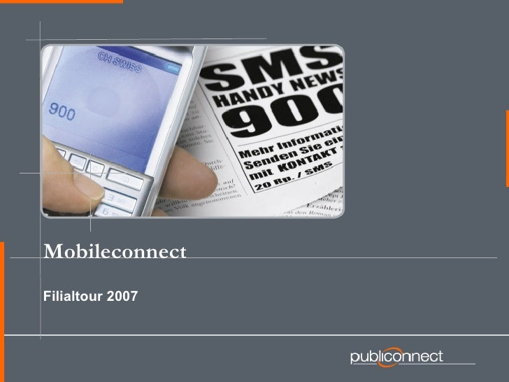 Filialtour 2007  Mobileconnect