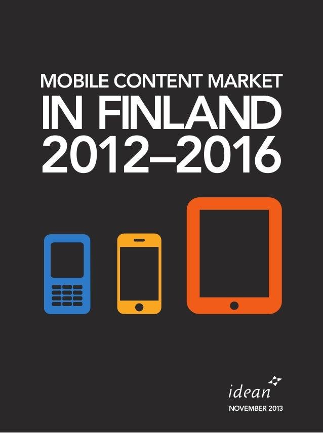 MOBILE CONTENT MARKET  IN FINLAND  2012–2016  NOVEMBER 2013