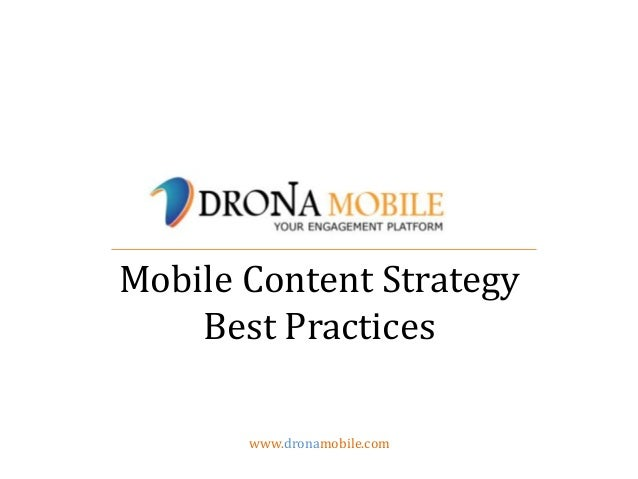 www.dronamobile.comMobile Content StrategyBest Practices
