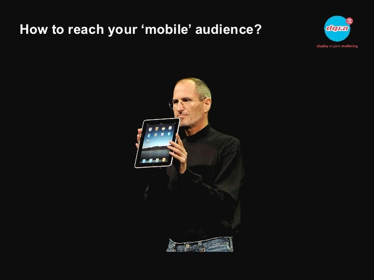 How to reach your 'mobile' audience?