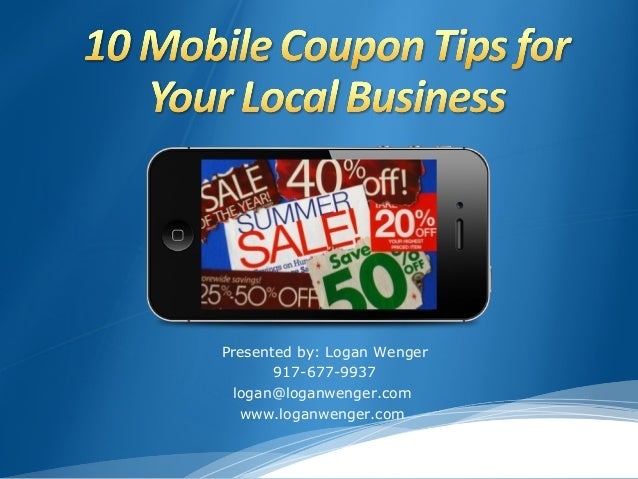 10 Mobile Coupon Tips for Local Businesses