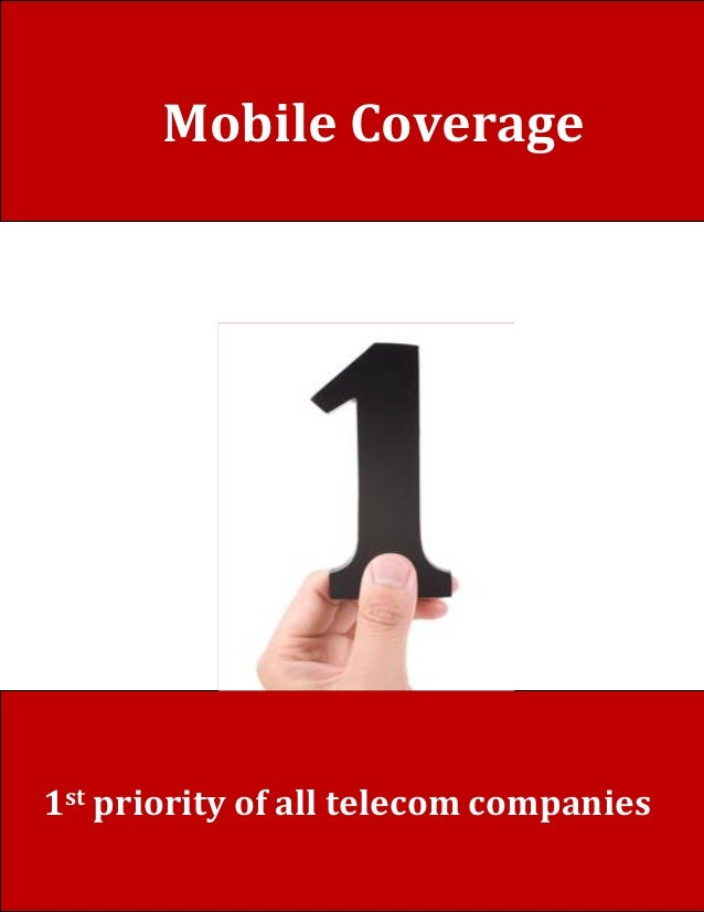 1st priority of all telecom companies Mobile Coverage