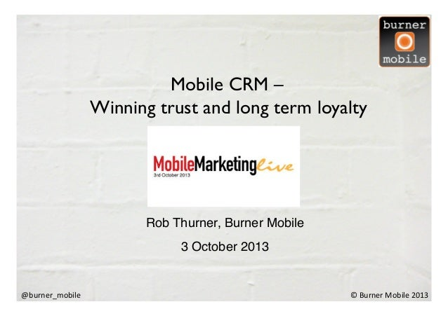 Mobile CRM presentation to Mobile Marketing Live 2013 event