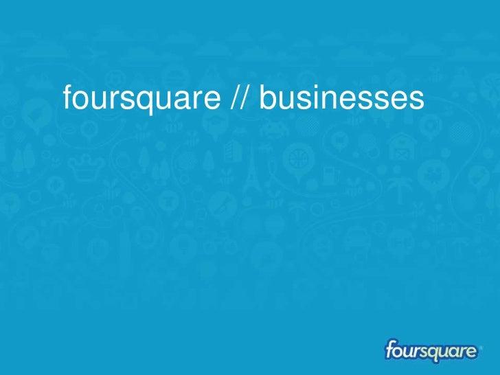 foursquare // businesses