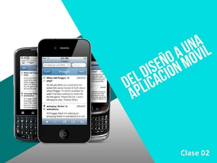 Mobile design 02 Recomendaciones para el diseño de aplicaciones móviles