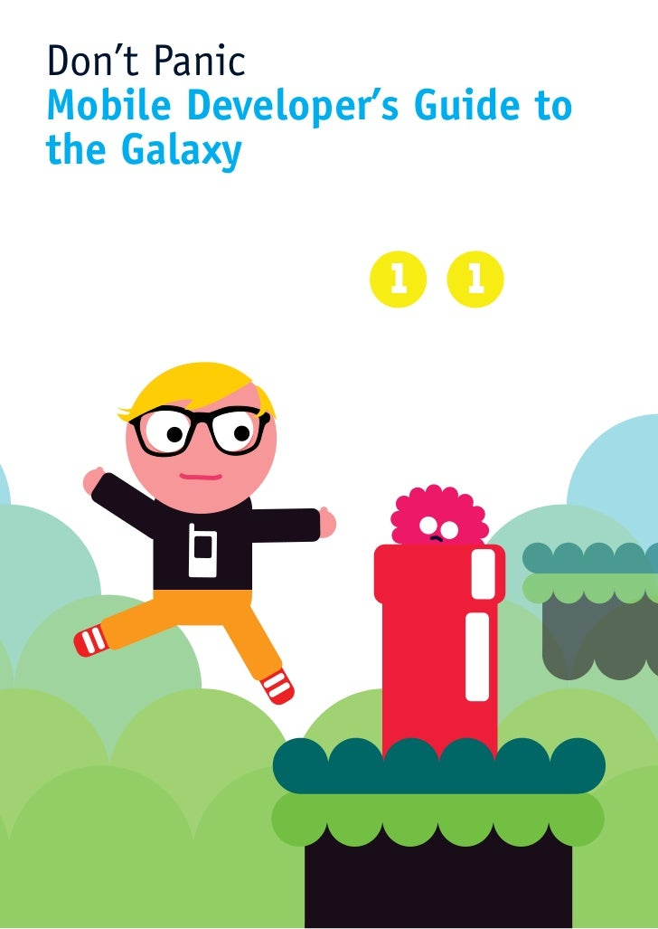 Don't Panic Mobile Developer's Guide to the Galaxy