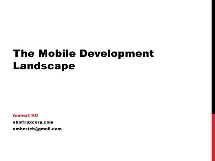 The Mobile Development Landscape