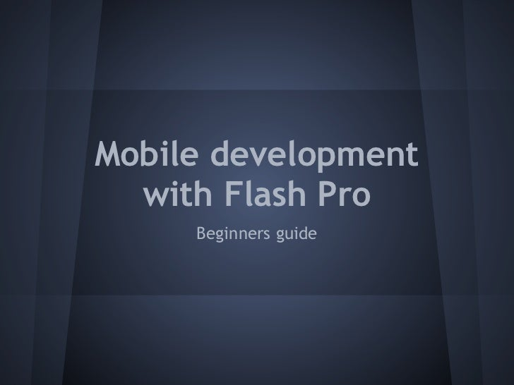 Mobile development  with Flash Pro     Beginners guide