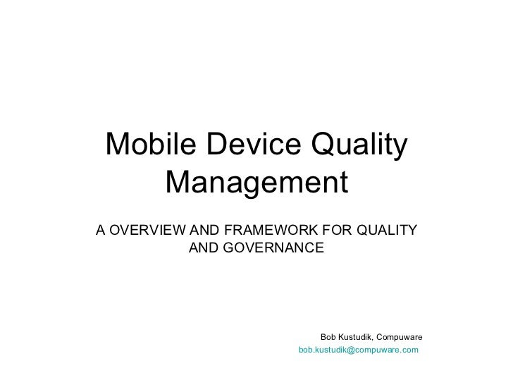 Mobile Device Quality Management Pwpt 12 7 2011