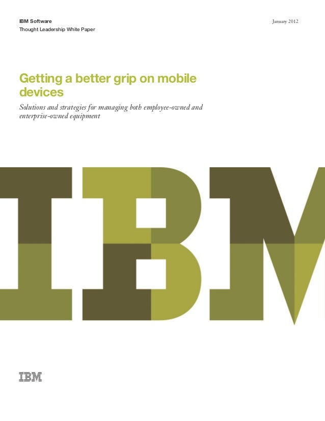 IBM Software                                                    January 2012Thought Leadership White PaperGetting a better...
