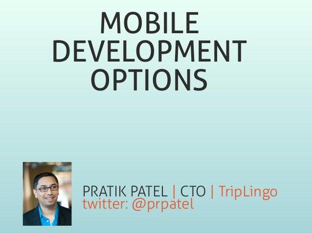 Mobile Development Options