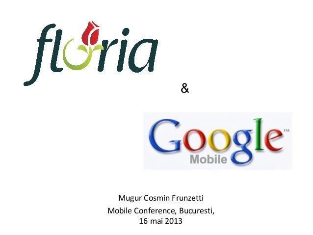 Mobile display Floria Google - by Cosmin Frunzetti