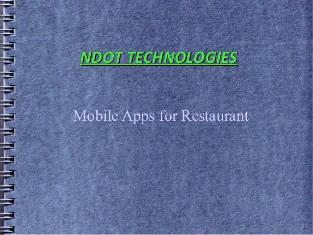 NDOT TECHNOLOGIESMobile Apps for Restaurant