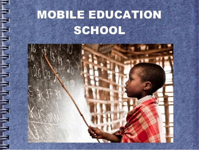 MOBILE EDUCATION SCHOOL