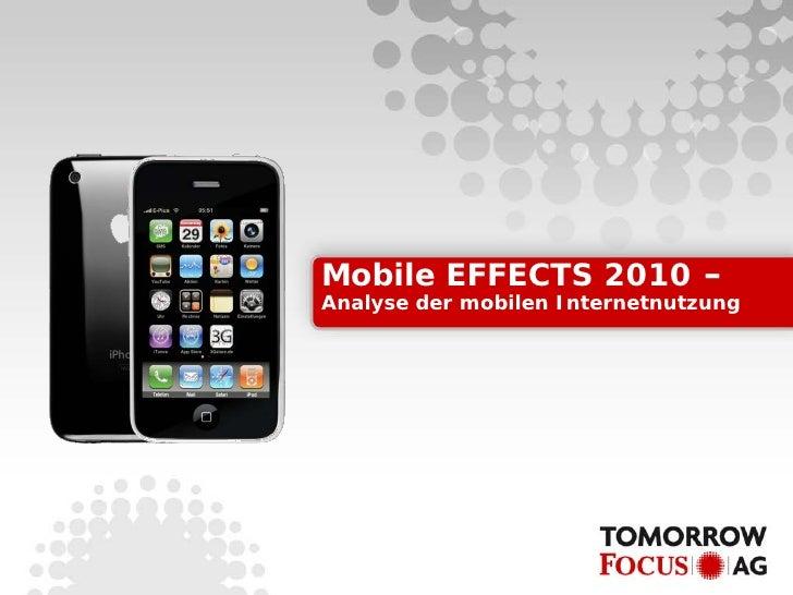 Mobile EFFECTS 2010 – Analyse der mobilen Internetnutzung