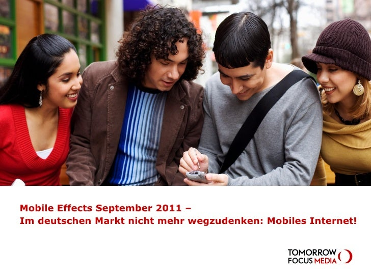 MOBILE EFFECTS–                    wie geht die mobile Reise in 2011 weiter?Mobile Effects September 2011 –Im deutschen Ma...