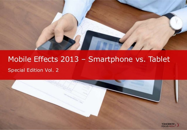 Mobile Effects 2013 – Smartphone vs. Tablet Special Edition Vol. 2