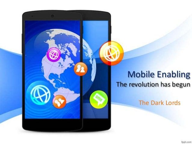 Mobile enabling