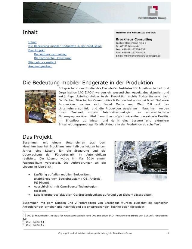 Inhalt Inhalt Die Bedeutung mobiler Endgeräte in der Produktion Das Projekt Der Aufbau der Lösung Die technische Umsetzung...