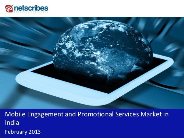 MobileEngagementandPromotionalServicesMarketinIndiaFebruary2013