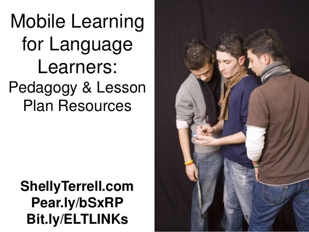 Mobile Learning for Language Teachers: Resources & Lesson Plans