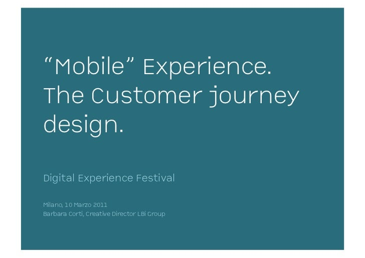\'Mobile\' Experience and Customer Journey
