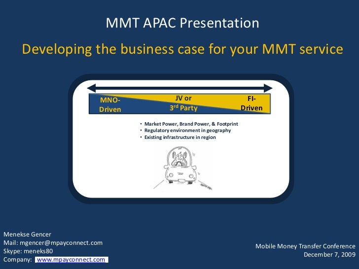 MMT APAC Presentation       Developing the business case for your MMT service                                      MNO-   ...