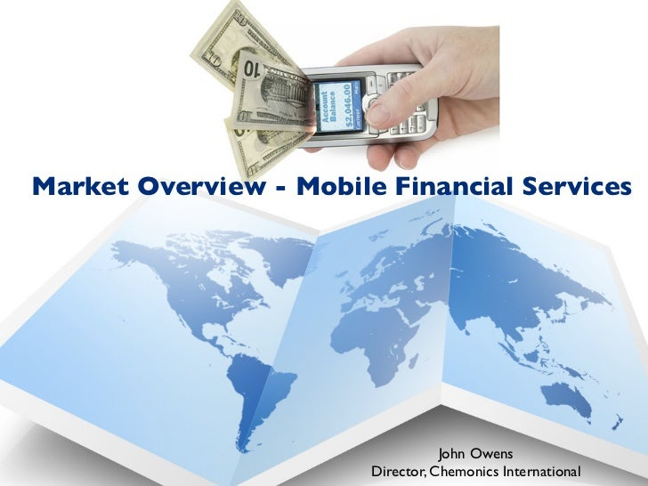 Mobile Financial Services: A Market Overview