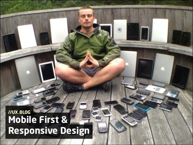 //UX.BLOG  Mobile First & Responsive Design