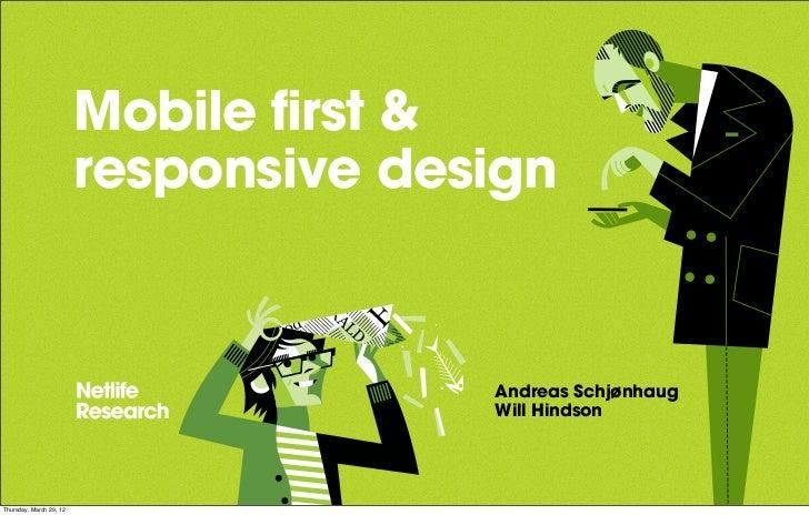 Mobile first &                         responsive design                                       Andreas Schjønhaug         ...
