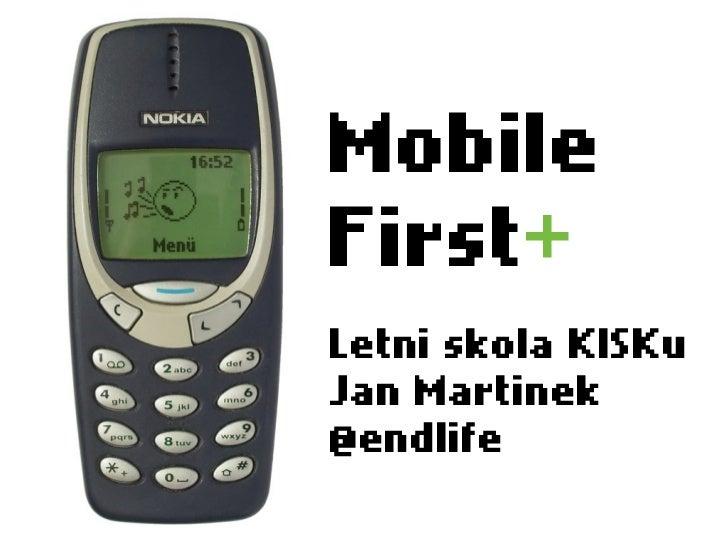 Mobile first (Letní škola KISKu)