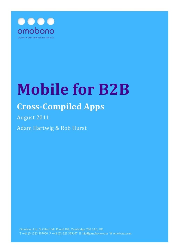 Mobile for B2B: Cross-Compiled Apps   Page1Mobile for B2BCross-Compiled AppsAugust 2011Adam Hartwig & Rob Hurst