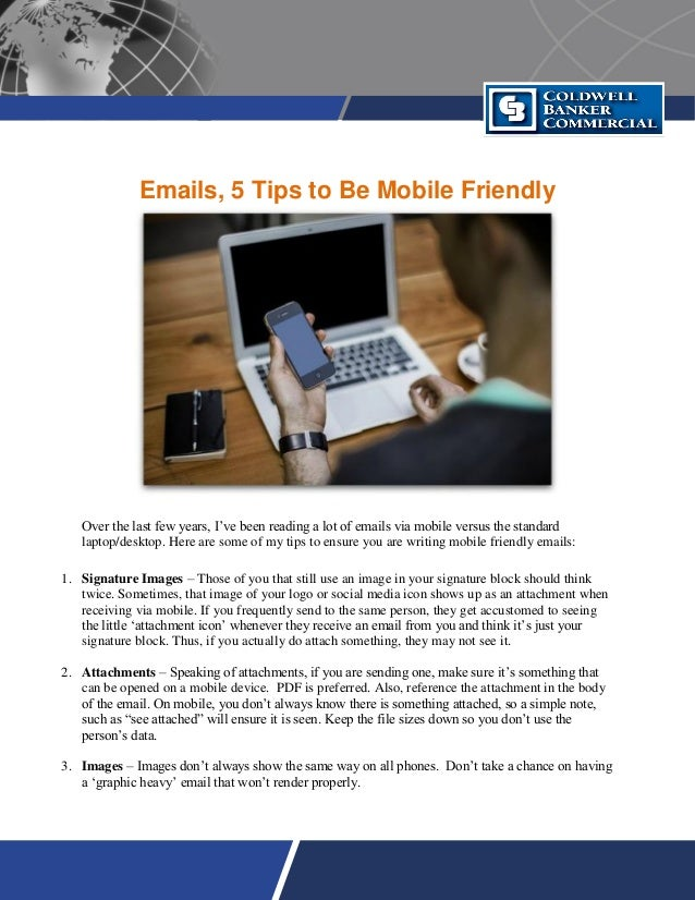 Emails, 5 Tips to Be Mobile Friendly Over the last few years, I've been reading a lot of emails via mobile versus the stan...