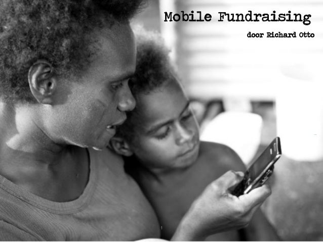 Mobile Fundraising door Richard Otto 1