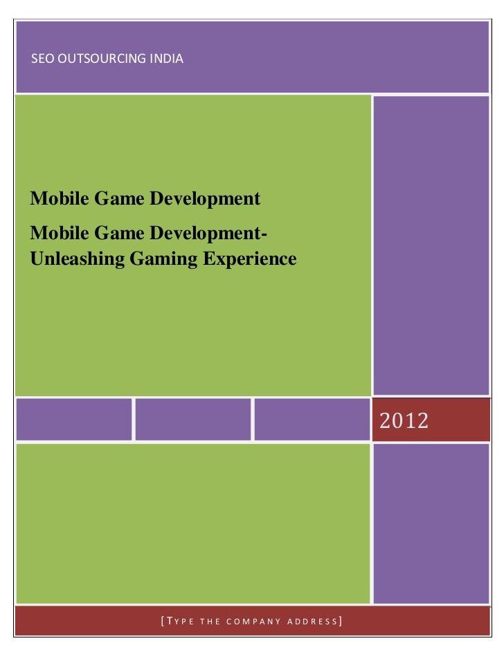 SEO OUTSOURCING INDIAMobile Game DevelopmentMobile Game Development-Unleashing Gaming Experience                          ...