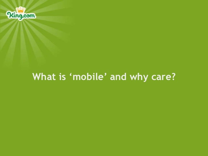 What is 'mobile' and why care?