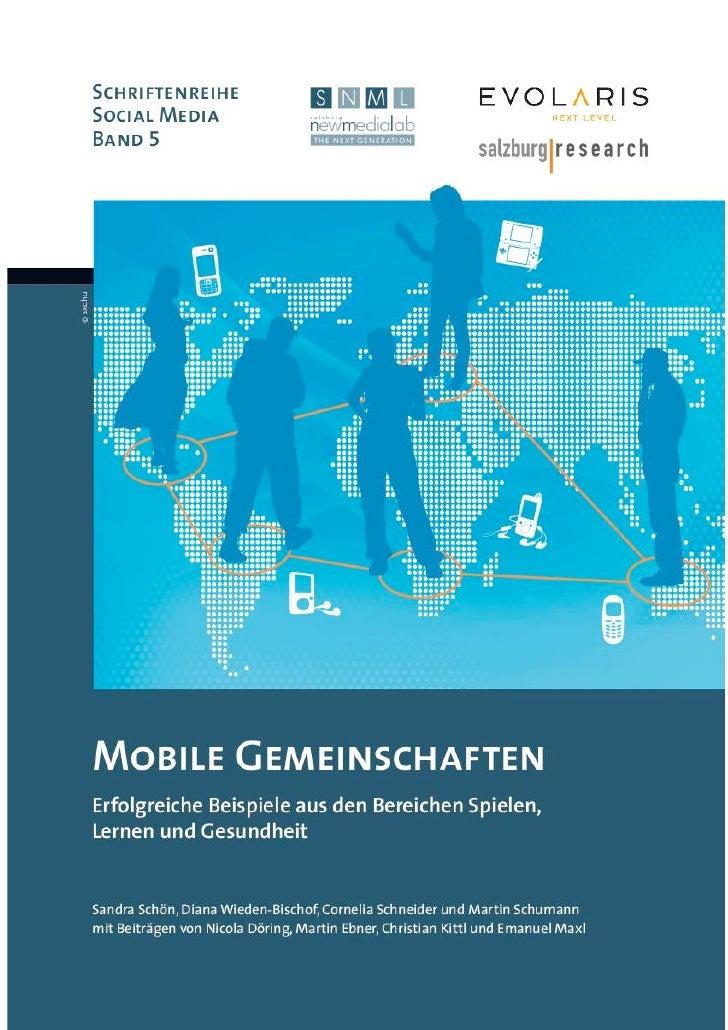 Mobile Gemeinscha/enErfolgreiche Beispiele aus den Bereichen      Spielen, Lernen und Gesundheit     San...