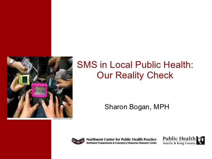 Sharon Bogan, MPH SMS in Local Public Health: Our Reality Check