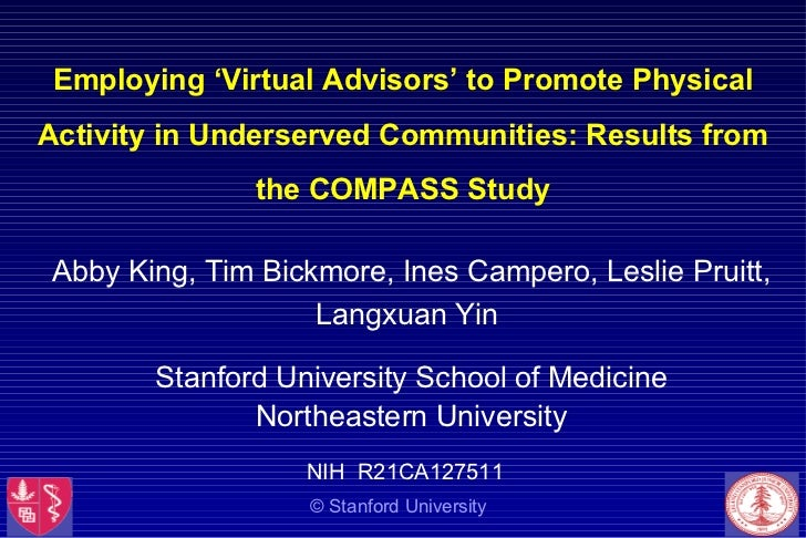 Employing 'Virtual Advisors' to Promote Physical Activity in Underserved Communities: Results from the COMPASS Study Abby ...