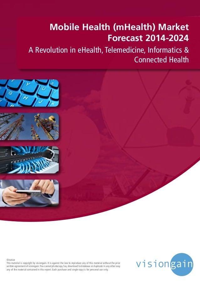 Mobile Healthcare (mHealth) Market Forecast 2014-2024