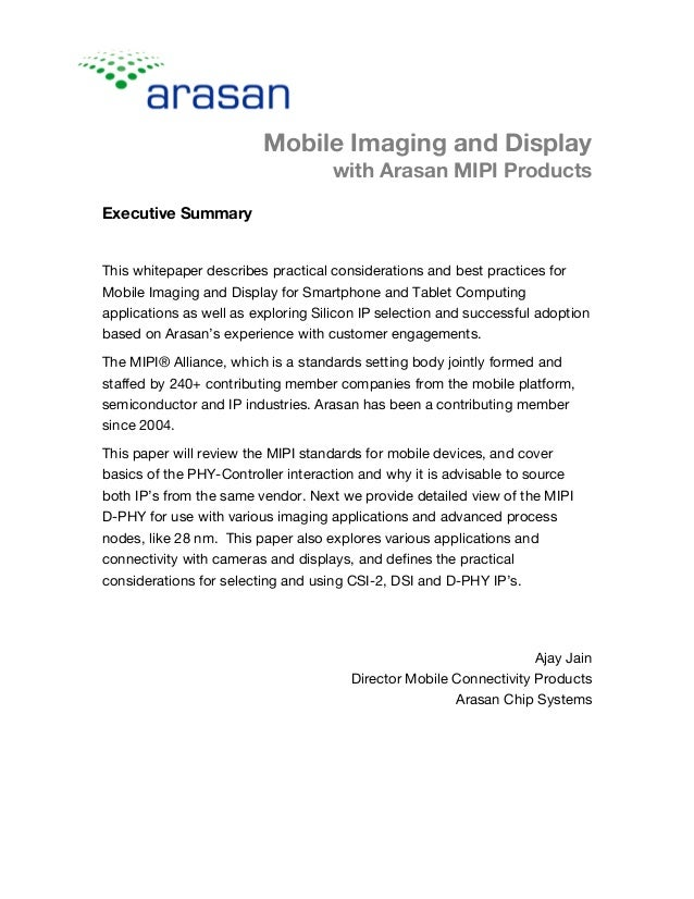 Mobile Imaging and Display with Arasan MIPI Products Executive Summary This whitepaper describes practical considerations ...