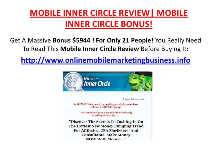 MOBILE INNER CIRCLE REVIEW| MOBILE INNER CIRCLE BONUS!<br />Get A Massive Bonus $5944 ! For Only 21 People! You Really Nee...